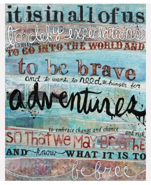 Be brave and look forward!